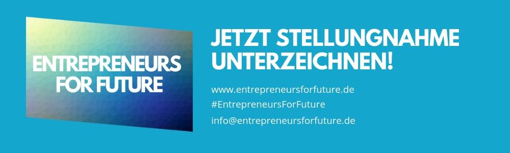 Entrepreneurs for Future - jetzt Stellungnahme unterzeichnen